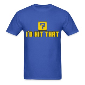I'd Hit That - Men's T-Shirt