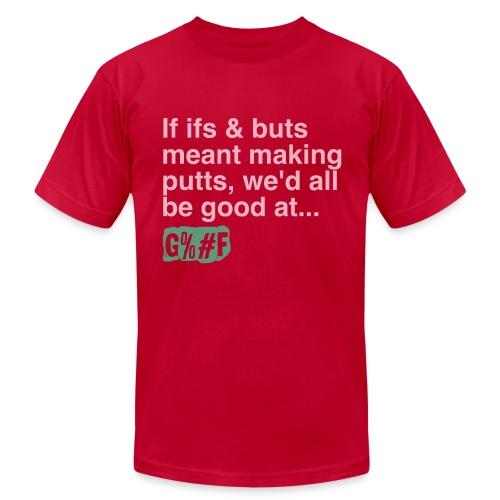 If Ifs & Buts Premium - Men's Fine Jersey T-Shirt
