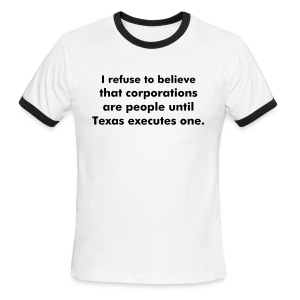 Corporations Aren't People - Men's Ringer T-Shirt