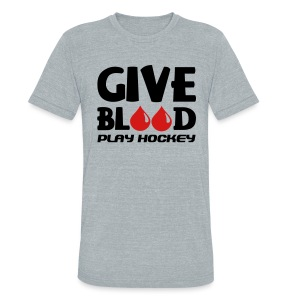 Give Blood Play Hockey Men's Vintage T-Shirt - Unisex Tri-Blend T-Shirt by American Apparel