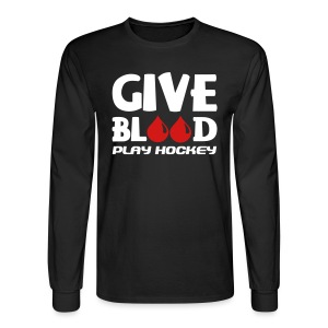 Give Blood Play Hockey Men's Long Sleeve T-Shirt - Men's Long Sleeve T-Shirt