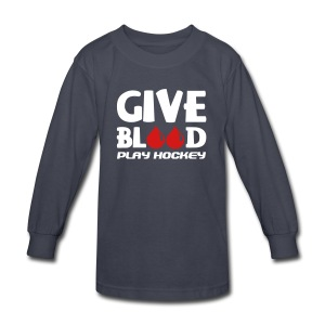 Give Blood Play Hockey Children's Long Sleeve T-Shirt - Kids' Long Sleeve T-Shirt