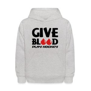 Give Blood Play Hockey Children's Hoodie - Kids' Hoodie