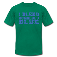T-Shirts ~ Men's T-Shirt by American Apparel ~ I Bleed Honolulu Blue