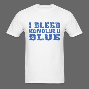 I Bleed Honolulu Blue - Men's T-Shirt