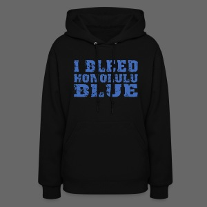I Bleed Honolulu Blue - Women's Hoodie