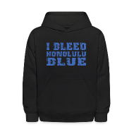 Sweatshirts ~ Kids' Hoodie ~ I Bleed Honolulu Blue