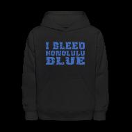 Sweatshirts ~ Kids' Hoodie ~ I Bleed Honolulu Blue