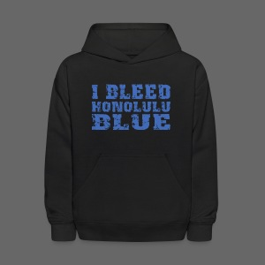 I Bleed Honolulu Blue - Kids' Hoodie
