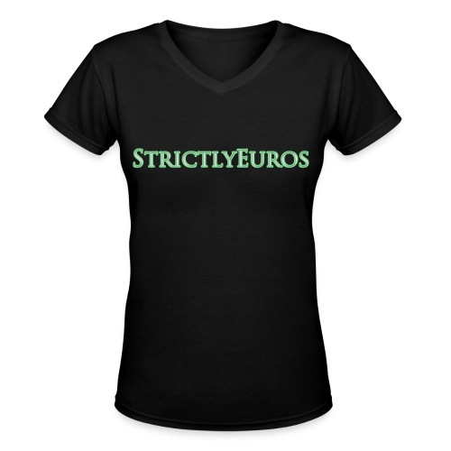 Strictly Euros Women's V-Neck - Women's V-Neck T-Shirt