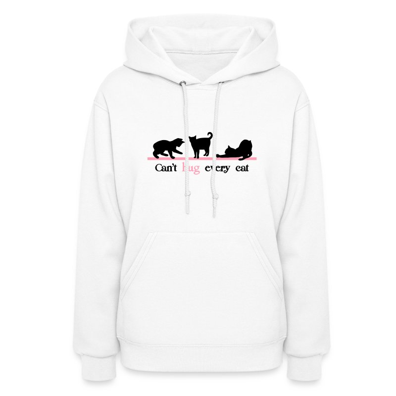 Can't hug every Cat - Women's Hoodie