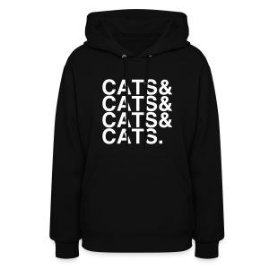 CATS&CATS&CATS&CATS. - Women's Hoodie