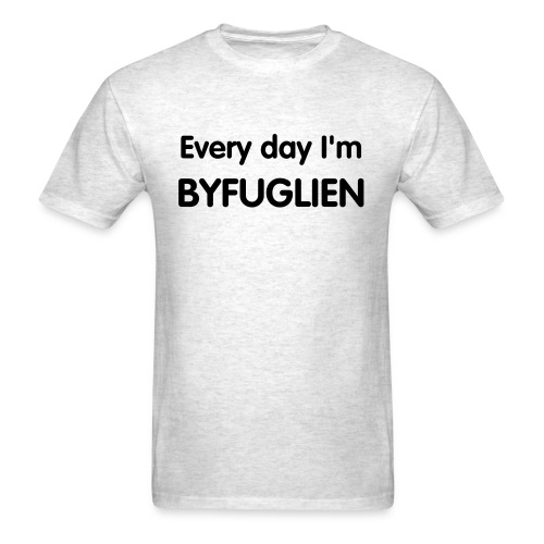 Everyday I'm Byfuglien - Men's T-Shirt