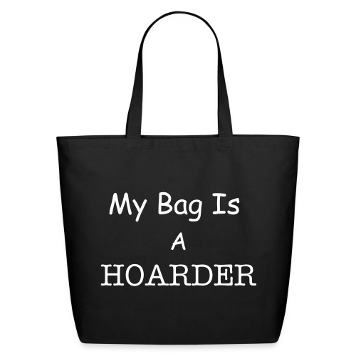 Hoarder Bag - Eco-Friendly Cotton Tote