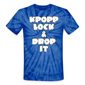 KPopp Lock & Drop It TIE DYE - Unisex Tie Dye T-Shirt