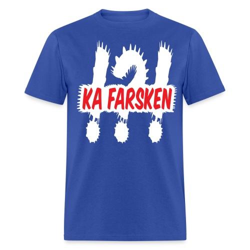 Ka farsken - Men's T-Shirt