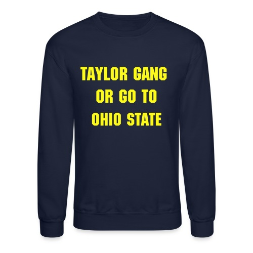 Michigan Taylor - Crewneck Sweatshirt