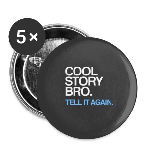 Cool Story Bro - Blue - Large Buttons