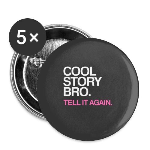 Cool Story Bro - Pink - Large Buttons