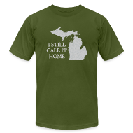 T-Shirts ~ Men's T-Shirt by American Apparel ~ I Still Call It Home