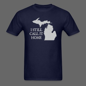 I Still Call It Home - Men's T-Shirt