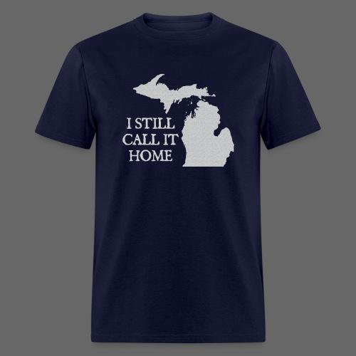 I Still Call It Home - Men's T-Shirt
