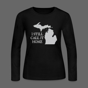 I Still Call It Home - Women's Long Sleeve Jersey T-Shirt