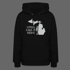 I Still Call It Home - Women's Hoodie