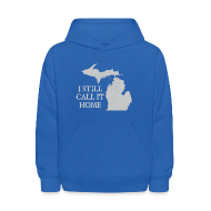 Sweatshirts ~ Kids' Hoodie ~ I Still Call It Home