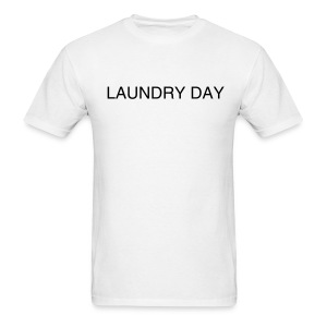 Laundry Day Shirt - Men's T-Shirt