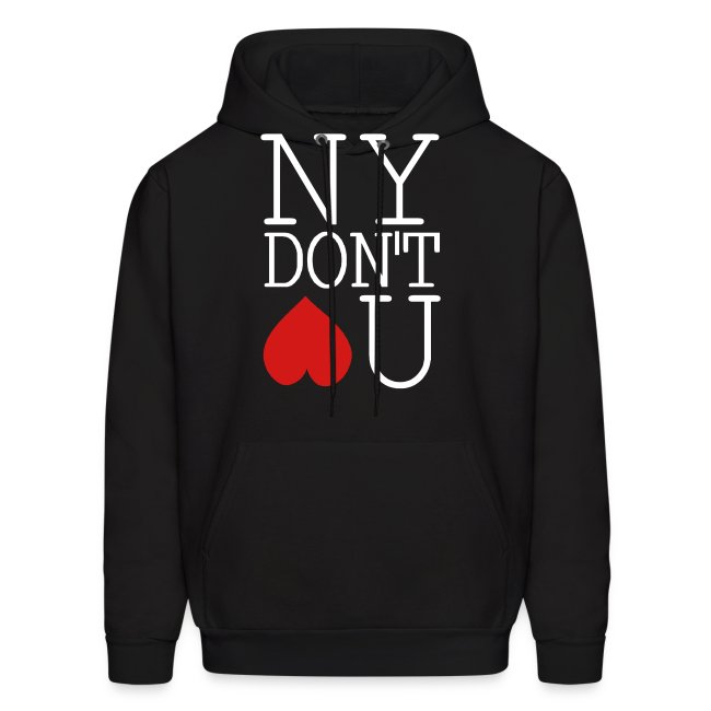 NY DONT LOVE YOU Hoodie