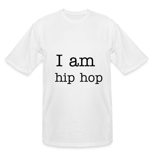 i am hip hop - Men's Tall T-Shirt
