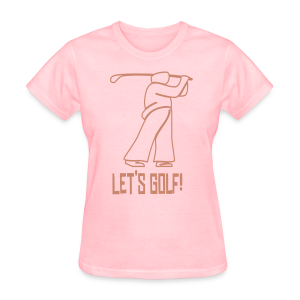 Let's Golf! - Women's T-Shirt