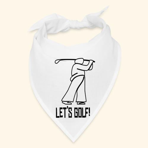 Let's Golf! - Bandana