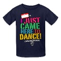 "KIDS: ""I Just Came Here To Dance"" NameTag Tee"