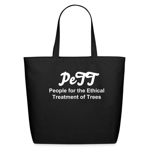 People for the Ethical Treatment of Trees Eco-Tote - Eco-Friendly Cotton Tote