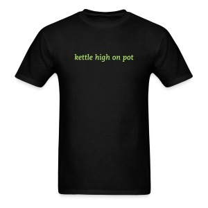 Strange Funny Shirts Kettle High On Pot Shirt - Men's T-Shirt
