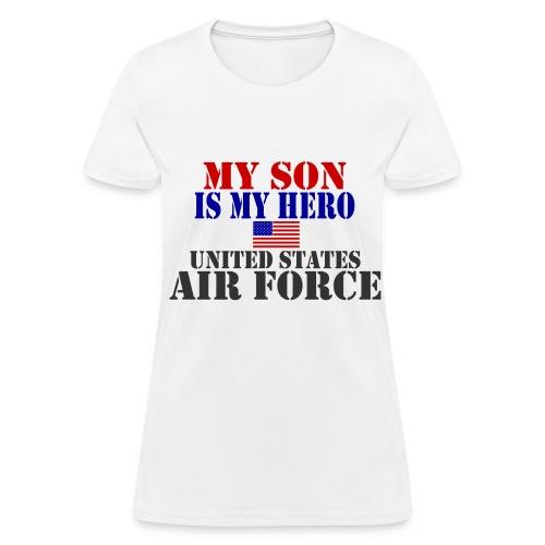 MY SON IS MY HERO (AIRFORCE) TSHIRT - Women's T-Shirt
