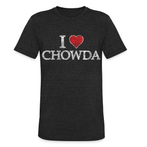 I Heart Chowda - Unisex Tri-Blend T-Shirt by American Apparel
