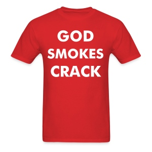 As Worn By Nikki Sixx - GOD SMOKES CRACK. - Men's T-Shirt