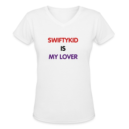 Womens SwiftyKid Is My Lover - Women's V-Neck T-Shirt