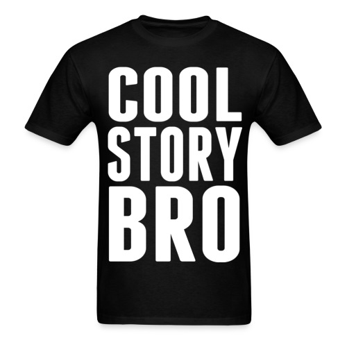 Cool Story Bro - Men's T-Shirt