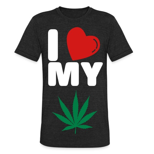 I LOVE MY WEED. - Unisex Tri-Blend T-Shirt