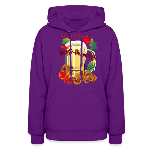 Beer and Pretels-There Is NO Substitute - Women's Hoodie