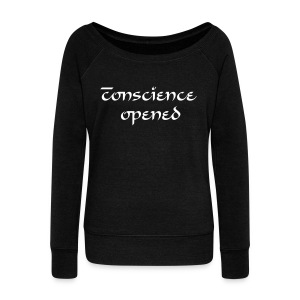 conscience opened womens long sleeve - Women's Wideneck Sweatshirt