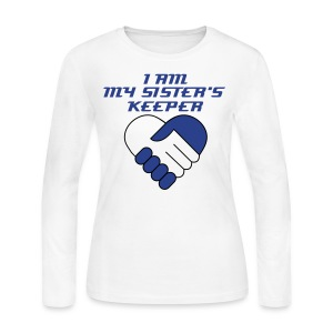 Sigma Dove I Am My Sister's Keeper - Women's Long Sleeve Jersey T-Shirt