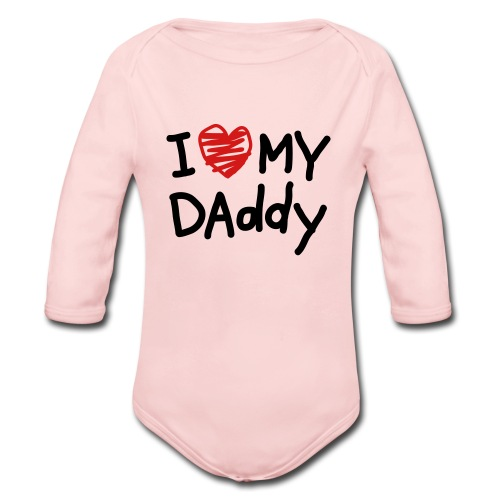 I Love My Daddy for Babies - Organic Long Sleeve Baby Bodysuit