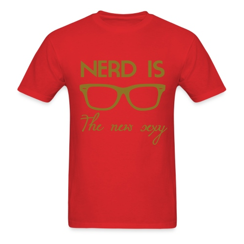 NERD IS THE NEW SEXY T-SHIRT - Men's T-Shirt