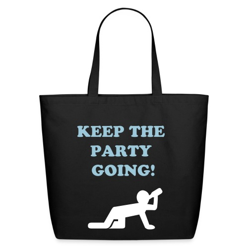 KEEP THE PARTY GOING  - Eco-Friendly Cotton Tote