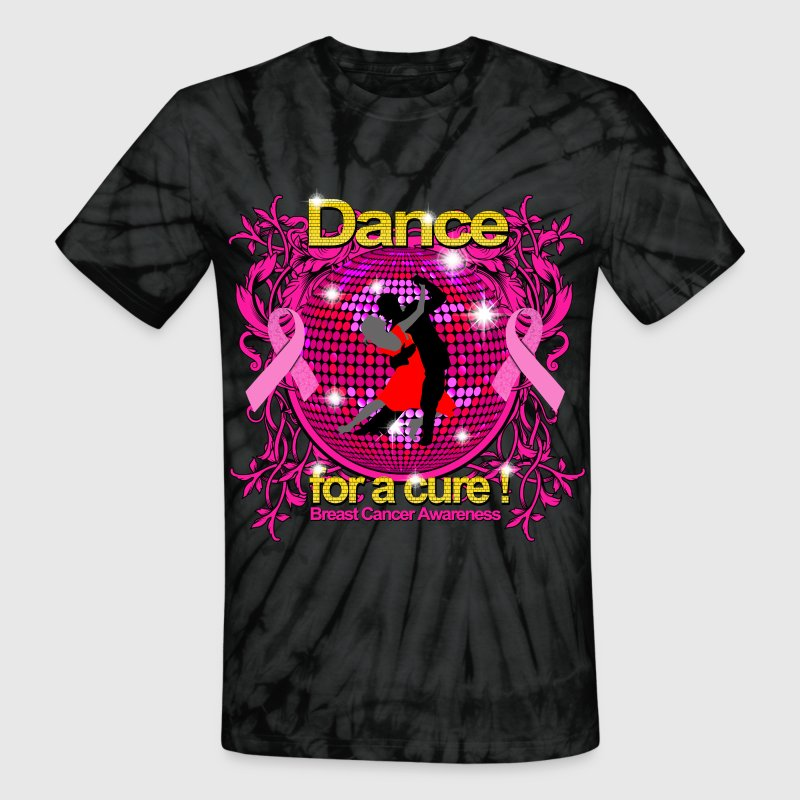 Dance for a cure Breast Cancer Awareness T-Shirts - Unisex Tie Dye T-Shirt